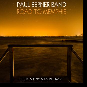 Paul Berner Band | Road To Memphis